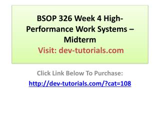 BSOP 326 Week 4 High-Performance Work Systems � Midterm