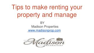 Tips to make renting your property and manage