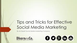 """Tips and Tricks for  Effective Social Media Marketing"""