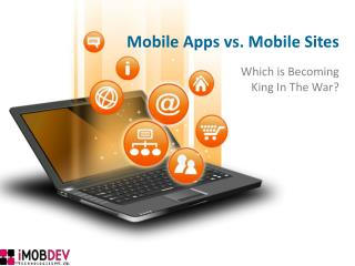 Mobile Apps vs. Mobile Websites: Which is Becoming King ?
