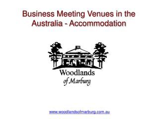 Business Meeting Venues in the Australia - Accommodation