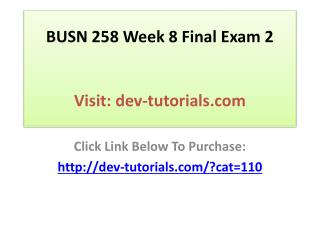 BUSN 258 Week 8 Final Exam 2