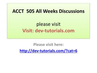 ACCT  505 All Weeks Discussions