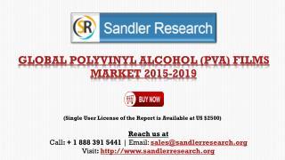 Global Polyvinyl Alcohol Films Market Analysis 2015-2019