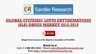 Global Systemic Lupus Erythematosus Drugs Market Analysis 20