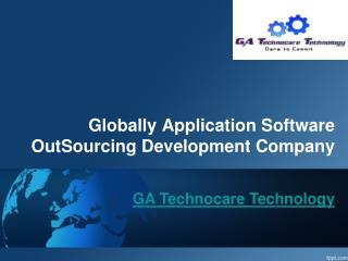 Globally Application Software OutSourcing Development Compan