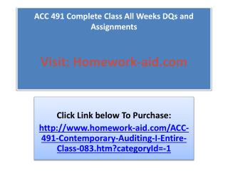 ACC 491 Complete Class All Weeks DQs and Assignments
