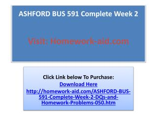 ASHFORD BUS 591 Complete Week 2