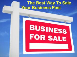 The Best Way To Sale Your Business Fast