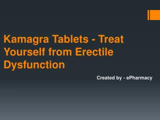 Cure Erectile Dysfunction with the help of Kamagra Jelly