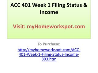 ACC 401 Week 1 Filing Status & Income