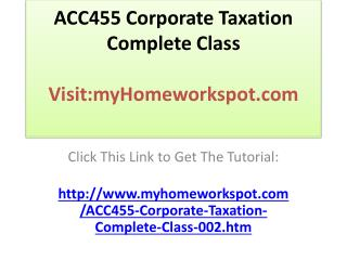 ACC455 Corporate Taxation Complete Class