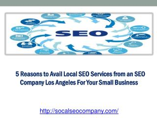 5 Reasons to Avail Local SEO Services from an SEO Company Lo