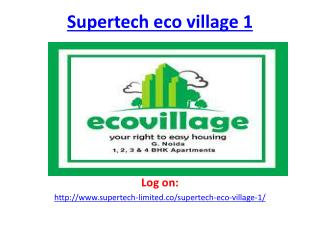 Supertech Eco Village 1 Project-Noida Extension