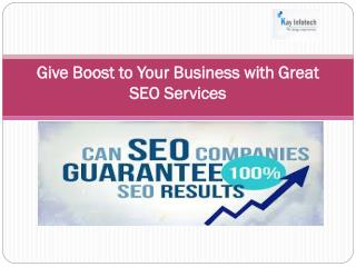 Give Boost to Your Business with Great SEO Services
