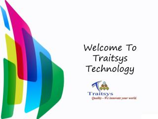Application Development by Traitsys Technology