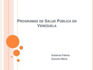 Programas de Salud P blica en Venezuela