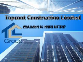 Topcoat Construction Limited: Was kann es Ihnen bieten