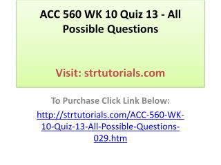 ACC 560 WK 10 Quiz 13 - All Possible Questions