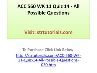 ACC 560 WK 11 Quiz 14 - All Possible Questions