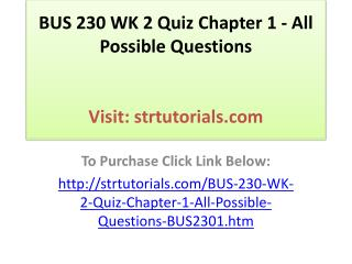 BUS 230 WK 2 Quiz Chapter 1 - All Possible Questions