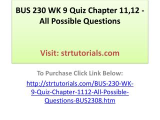 BUS 230 WK 9 Quiz Chapter 11,12 - All Possible Questions