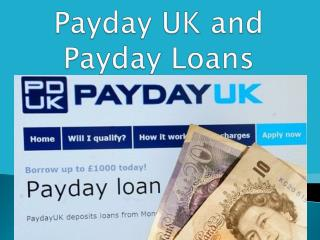 Payday UK and Payday Loans