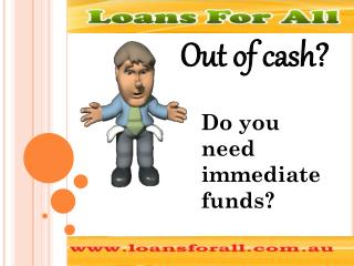 Loans For All- Easy Financial Support Avail For All