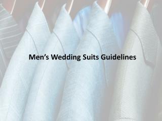 Men�s Wedding Suits Guidelines