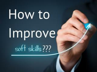 How to Improve Soft Skills?