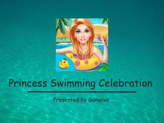 Princess Swimming Pool - Girls Games for Kids