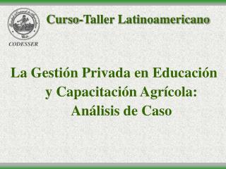 Curso-Taller Latinoamericano