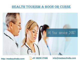 Health Tourism A Boon or Curse