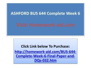 ASHFORD BUS 644 Complete Week 6