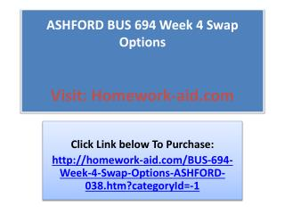 ASHFORD BUS 694 Week 4 Swap Options