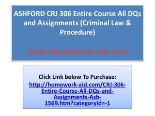 ASHFORD CRJ 306 Entire Course All DQs and Assignments (Crimi
