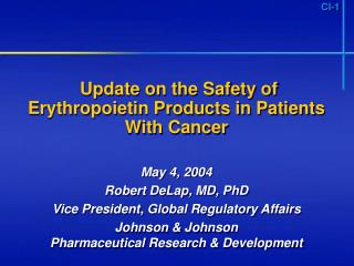 Update on the Safety of Erythropoietin Products in Patients With Cancer
