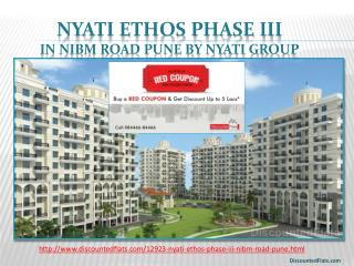 Buy Red Coupon & get upto 5 lac off on Nyati Ethos Phase III