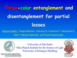 Three-color entanglement and disentanglement for partial losses