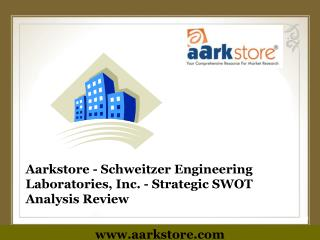 Aarkstore - Schweitzer Engineering Laboratories, Inc. - Stra