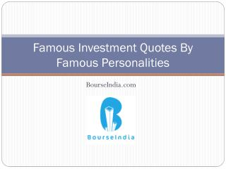 Famous investment Quotes