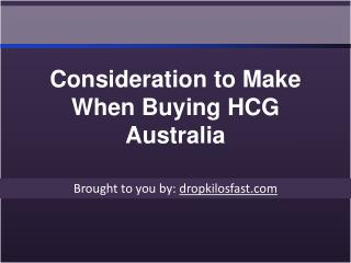 Consideration to Make When Buying HCG Australia