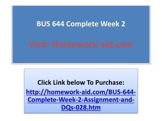 BUS 644 Complete Week 2