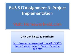 BUS 517Assignment 3: Project Implementation