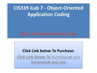 CIS339 iLab 7 - Object-Oriented Application Coding