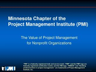Minnesota Chapter of the  Project Management Institute PMI