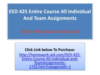 EED 425 Entire Course All Individual And Team Assignments