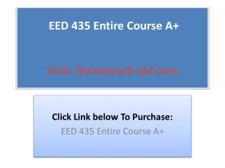 EED 435 Entire Course A
