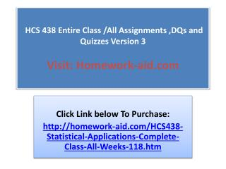 HCS 438 Entire Class /All Assignments ,DQs and Quizzes Versi