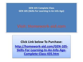 GEN 105 Complete Class